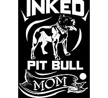 Inked Pit Bull Mom Photographic Print
