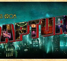 Greetings From Rapture! by Darth-Sarah