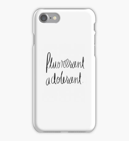 Fluorescent Adolescent iPhone Case/Skin