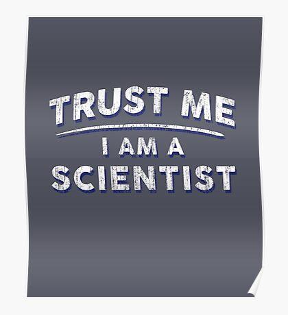 Trust Me I'm A Scientist Poster