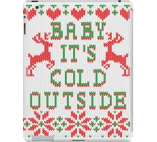 Baby It's Cold Outside Ugly Sweater Style iPad Case/Skin