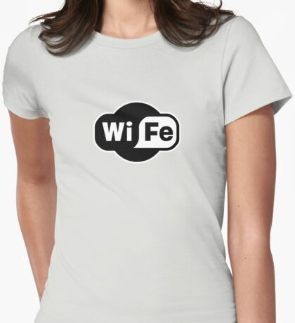 Wife ...a Wi-Fi parody Womens Fitted T-Shirt