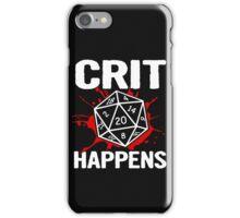 Crit Happens iPhone Case/Skin