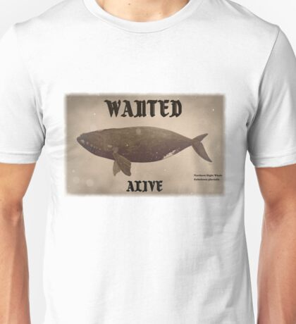 Wanted alive collection: Northern right whale Unisex T-Shirt