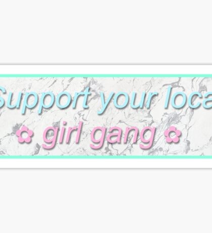 Support Your Local Girl Gang Marble Sticker