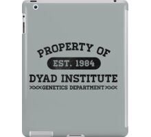 Property of Dyad iPad Case/Skin