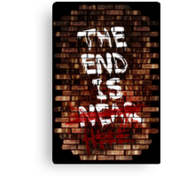 The End Is Here Canvas Print