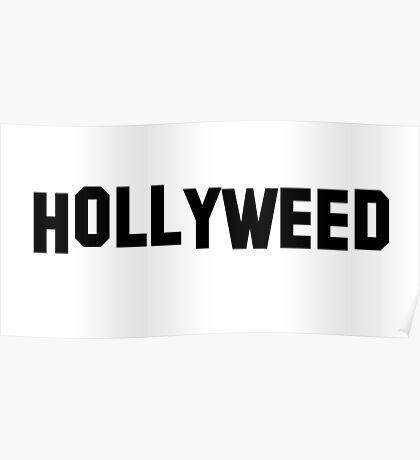 Hollyweed black Poster