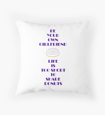 Life is Too Short (girl) Throw Pillow