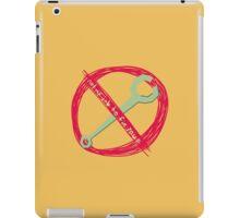 Not My Job to Fix You iPad Case/Skin