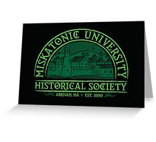 Miskatonic Historical Society Greeting Card
