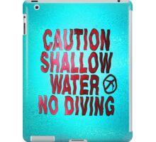 SHALLOW WATER iPad Case/Skin