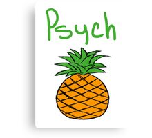 Psych Pineapple Canvas Print
