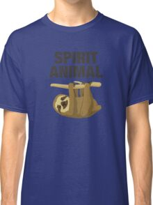 Sloth is my Spirit Animal Classic T-Shirt