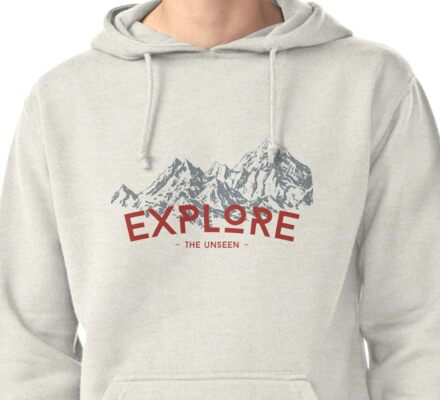EXPLORE THE UNSEEN Pullover Hoodie
