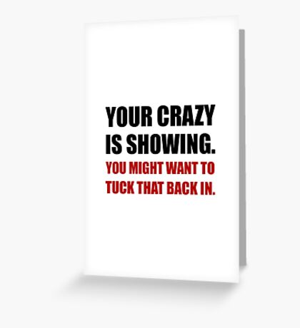 Crazy Showing Tuck In Greeting Card