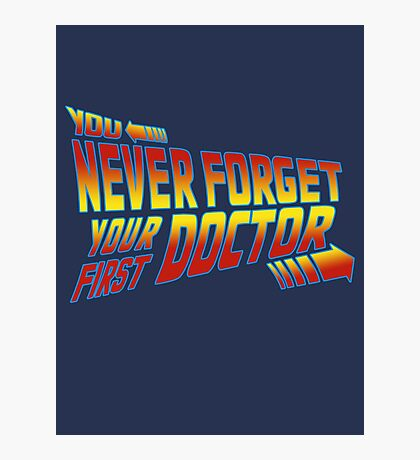 You Never Forget Your First Doctor - Doc Brown Mashup Photographic Print