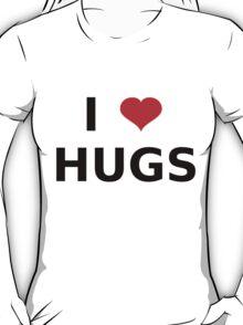 I LOVE HUGS T-SHIRTS MUGS LEGGINGS DUVET COVERS ETC T-Shirt