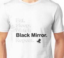 Eat, Sleep, Watch Black Mirror, Repeat {FULL} Unisex T-Shirt