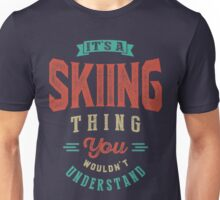 It's a Skiing Thing | Sports Unisex T-Shirt
