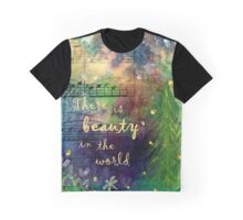 Beauty in the World Graphic T-Shirt
