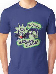 AW JEEZ, WUBBA LUBBA DUB DUB! Unisex T-Shirt