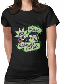 AW JEEZ, WUBBA LUBBA DUB DUB! Womens Fitted T-Shirt