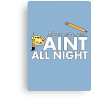 Draw all day, Paint all night - Blue Canvas Print