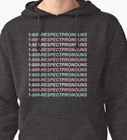 1-800-RESPECTPRONOUNS Pullover Hoodie