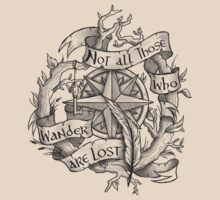 """Not all those who wander are lost"" T-Shirt"