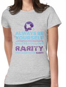 Always Love Rarity Womens Fitted T-Shirt