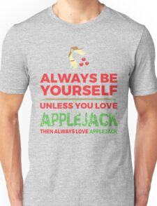 Always Love Applejack Unisex T-Shirt