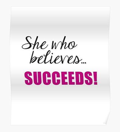 She Who Believes Succeeds Poster