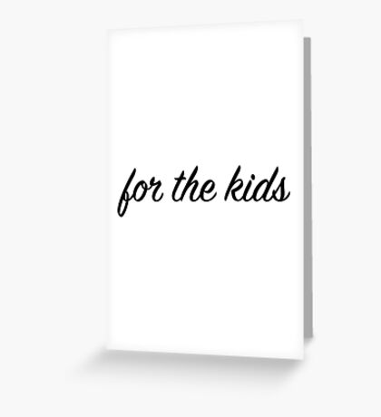For the Kids Sticker Greeting Card