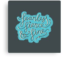 Fearless, Fierce & Fine - Blue & Grey Canvas Print