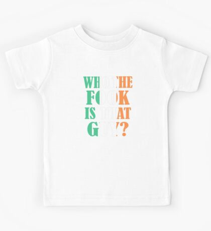 who the fook is that guy - conor mcgregor Kids Tee