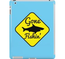Gone Fishing yellow sign with a shark iPad Case/Skin