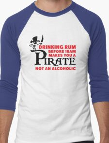 Drinking rum before 10am like a pirate Men's Baseball ¾ T-Shirt