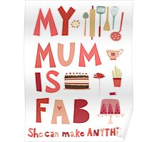 My Mum is Fab Poster