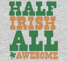 Half Irish - All AWESOME Kids Clothes