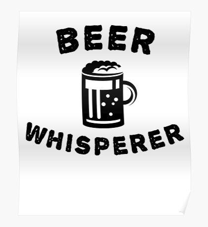 Beer Whisperer  Poster