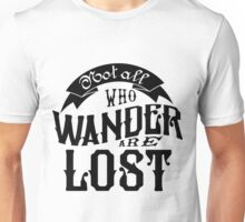 Not All Who Wander Are Lost Book Nerd Shirt Unisex T-Shirt