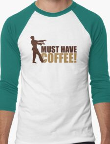 Must have coffee - Zombie T-Shirt