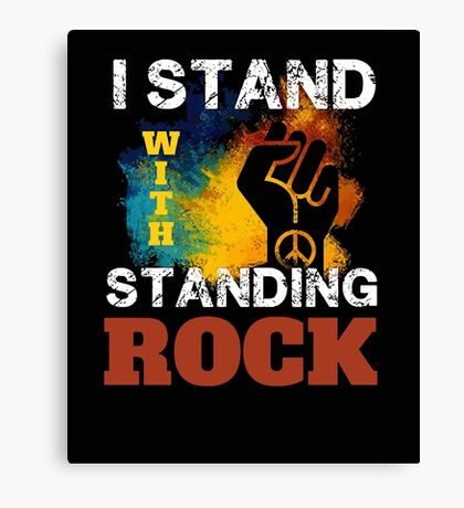 I Stand With Standing Rock Water Is Life Protest Canvas Print