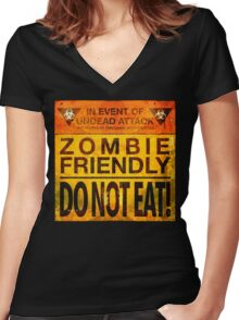 Zombie Friendly - Do Not Eat Women's Fitted V-Neck T-Shirt