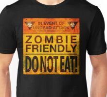Zombie Friendly - Do Not Eat Unisex T-Shirt