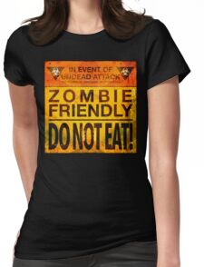 Zombie Friendly - Do Not Eat Womens Fitted T-Shirt