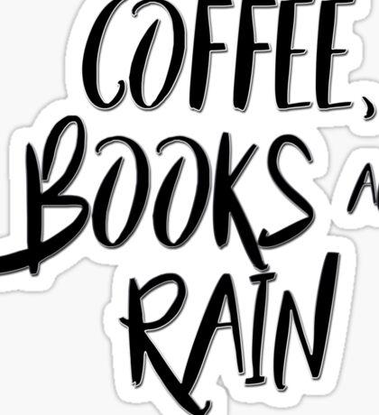 Coffee, books and rain Sticker