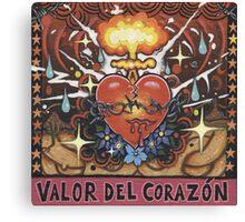 'Valor del Corazon' ('Courageous Heart') Canvas Print