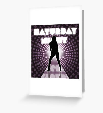 saturday night Greeting Card